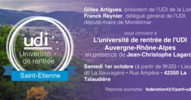 ► Samedi 1er Octobre – Université de rentrée de l'UDI Auvergne-Rhône-Alpes