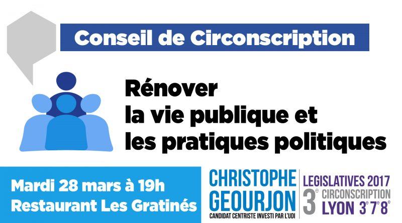 Conseil de circonscription Christophe geourjon Rénover la vie publique et les pratiques politiques